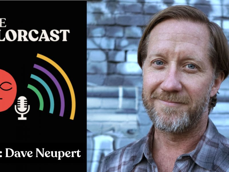 INDIE COLORCAST 004: Dave Neupert — Gold-Diggers & R Bar